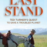 Image - Last Stand: Ted Turner's Quest to Save a Troubled Planet